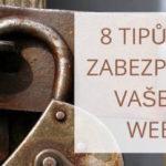 8 tipů pro zabezpečení vašeho webu
