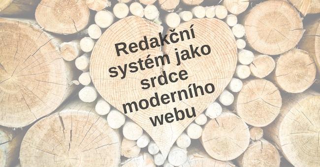 Redakční systém jako srdce moderního webu
