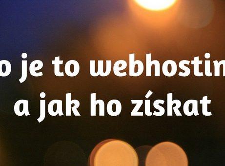 Co je to webhosting a jak ho získat